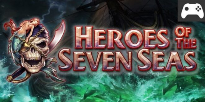 heroes of the seven seas gear vr
